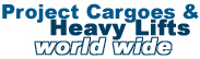 Project Cargoes & Heavy Lifts - World Wide